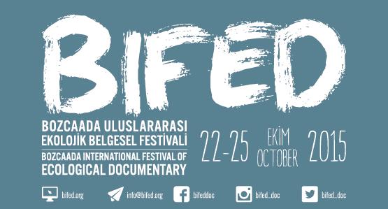 BİFED: Bozcaada Uluslararası Ekolojik Belgesel Festivali
