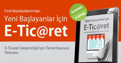 Ücretsiz e-kitap: Yeni Başlayanlar İçin E-Ticaret